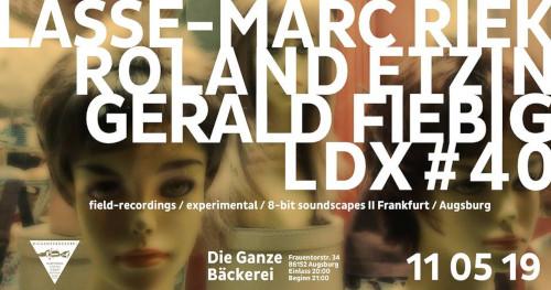 LASSE-MARC RIEK / ROLAND ETZIN / GERALD FIEBIG / LDX#40