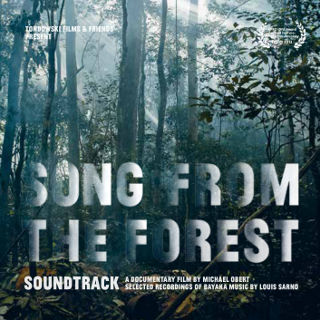 SONG FROM THE FOREST: THE SOUNDTRACK   SELECTED RECORDINGS OF BAYAKA MUSIC BY LOUIS SARNO