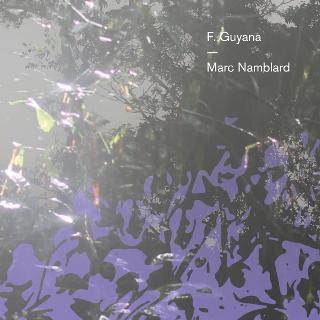 F.Guyana | Marc Namblard
