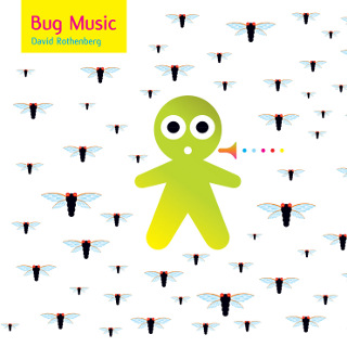 Bug Music | David Rothenberg