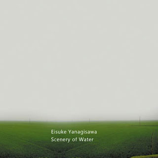 Scenery of Water | Eisuke Yanagisawa