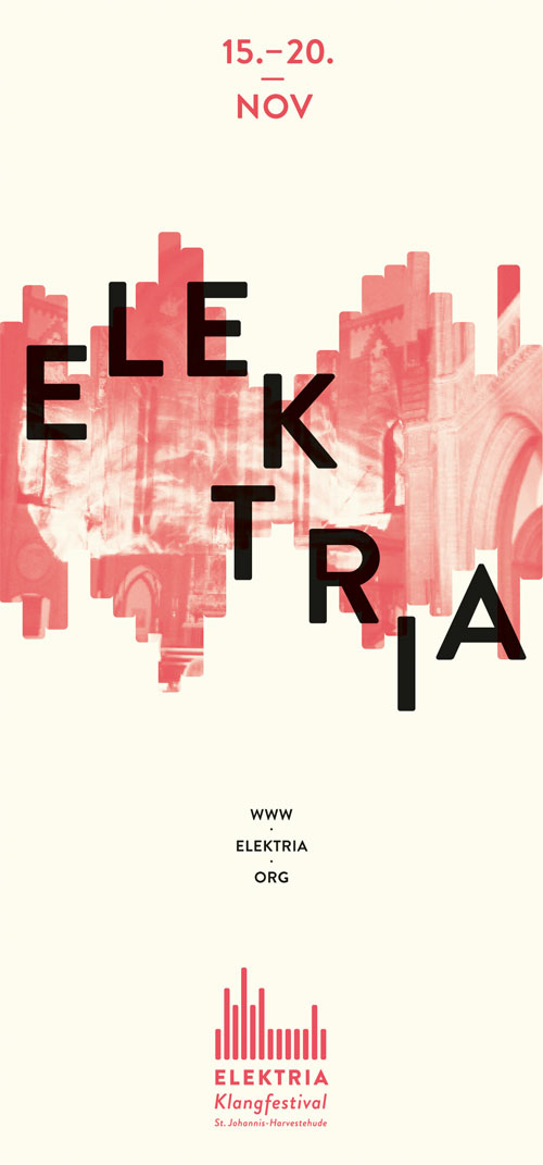 ELEKTRIA / Das Klangfestival - 15.-20. NOV 2011