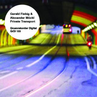 Private Transport   Gerald Fiebig & Alexander Möckl