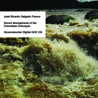 Sound atmospheres of the Colombian Orinoquia   José Ricardo Delgado Franco