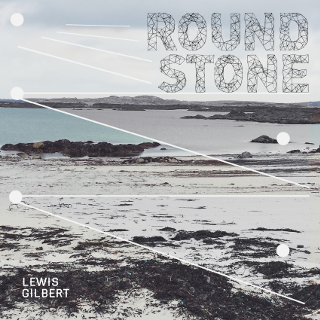 Roundstone | Lewis Gilbert