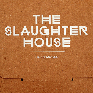 The Slaughterhouse | David Michael