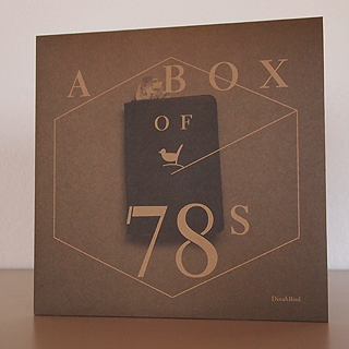 A Box of 78s | DinahBird