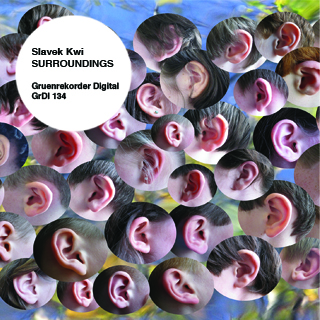 SURROUNDINGS | Slavek Kwi