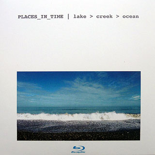 PLACES_IN_TIME   lake > creek > ocean   2008   Manfred Waffender