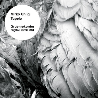 Tupelo | Mirko Uhlig