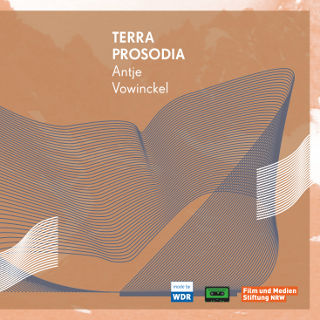 Terra Prosodia | Antje Vowinckel