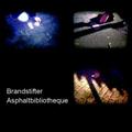 Asphaltbibliotheque | Brandstifter
