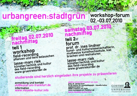 Workshop-Forum Visuelle Kultur / URBAN GREEN : STADTGRÜN