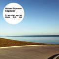 """Michael Trommer: """"Edgelands"""" (GrDl 098/12)"""