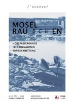 MOSELRAUSCHEN / Workshop - 26/27 Juli - 10:00 / Mosellum Koblenznoname02_0